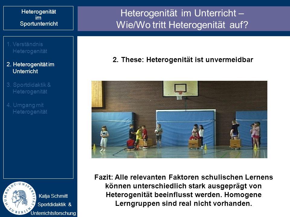Heterogenität im Unterricht – Wie/Wo tritt Heterogenität auf? 1.Verständnis Heterogenität 2. Heterogenität im Unterricht 3. Sportdidaktik & Heterogeni