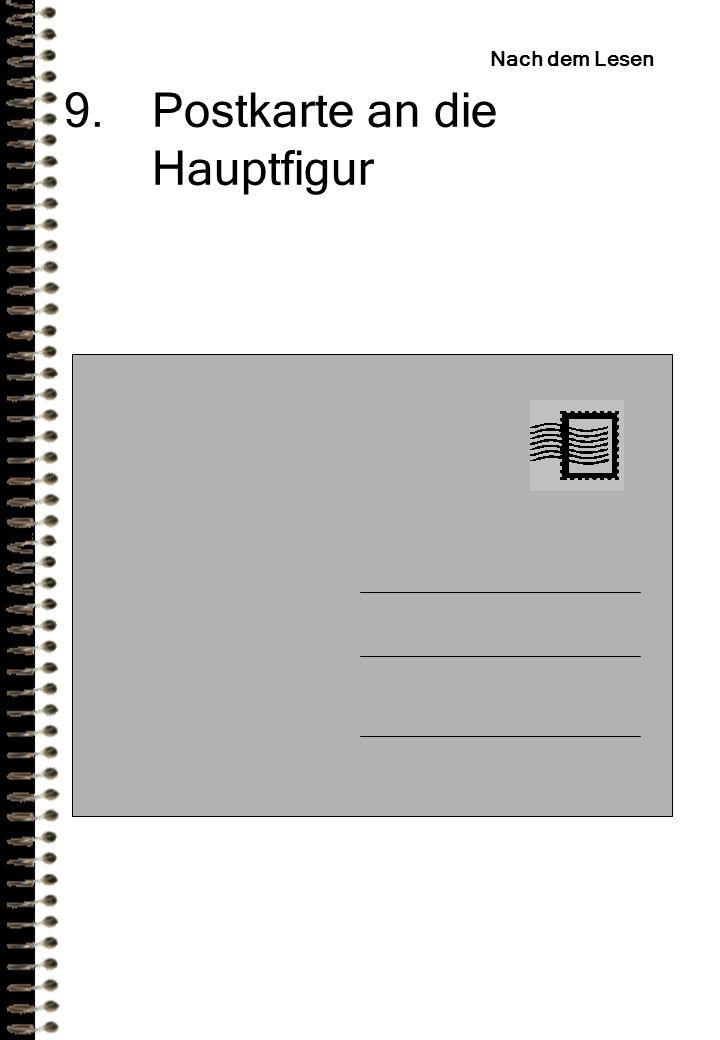 9.Postkarte an die Hauptfigur Nach dem Lesen