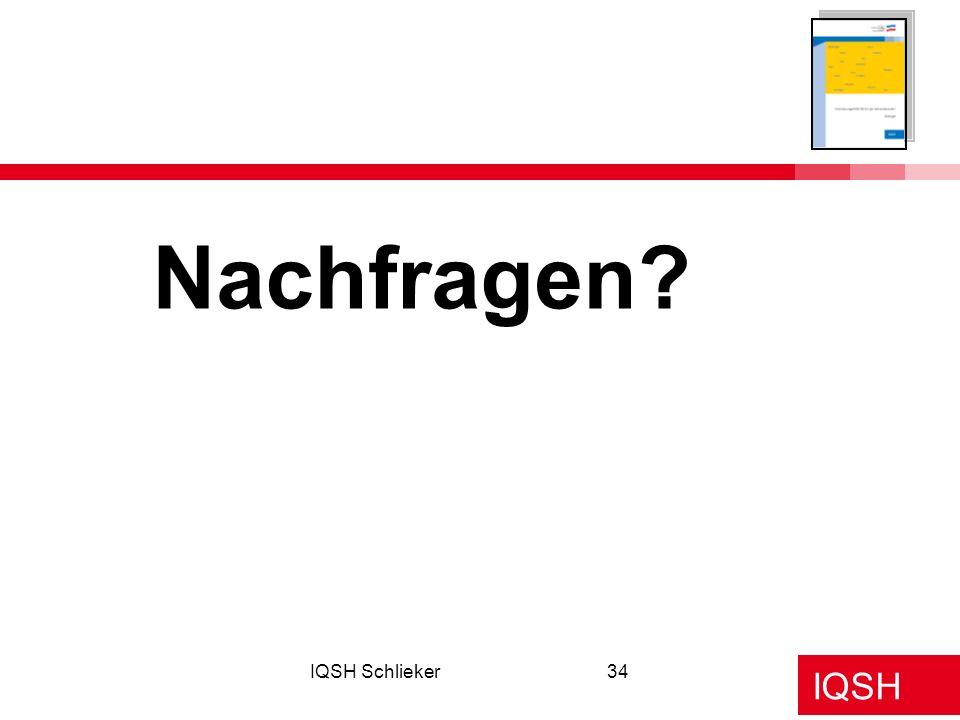IQSH IQSH Schlieker34 Nachfragen?