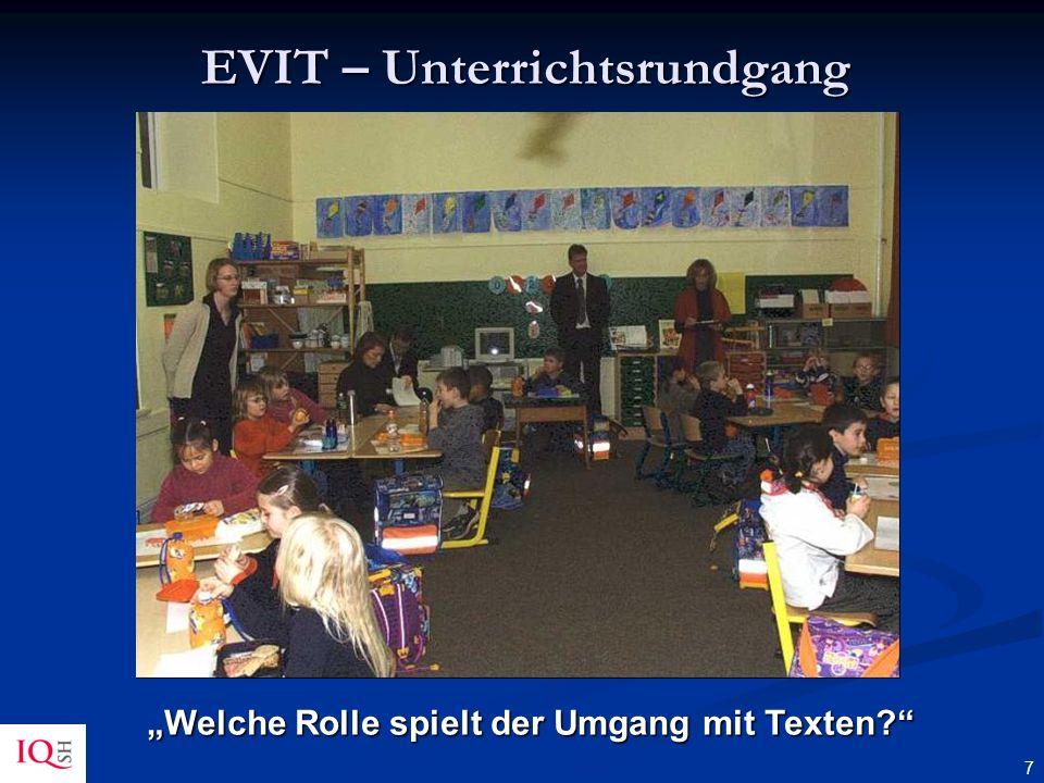 7 EVIT – Unterrichtsrundgang Welche Rolle spielt der Umgang mit Texten?