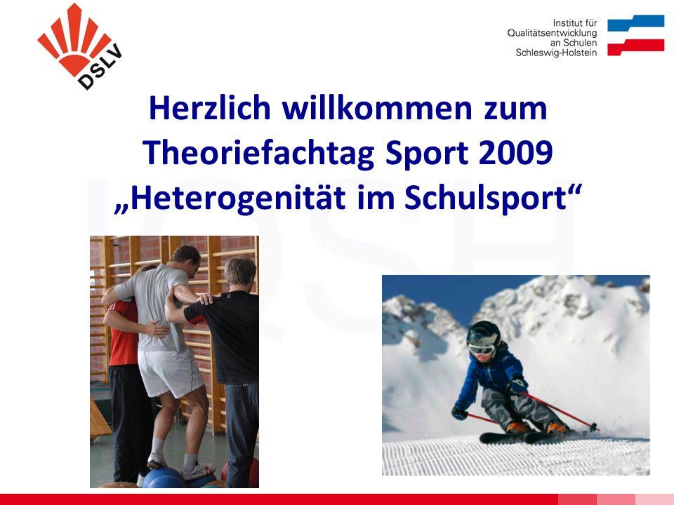 IQSH Herzlich willkommen zum Theoriefachtag Sport 2009 Heterogenität im Schulsport
