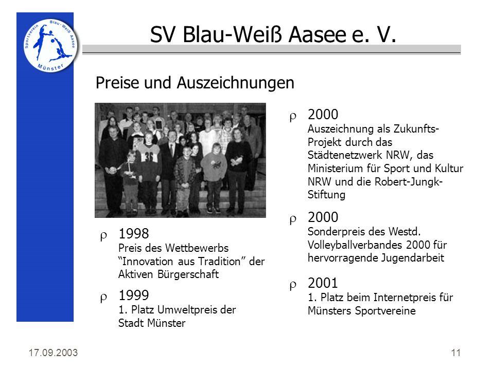 17.09.200311 SV Blau-Weiß Aasee e. V.
