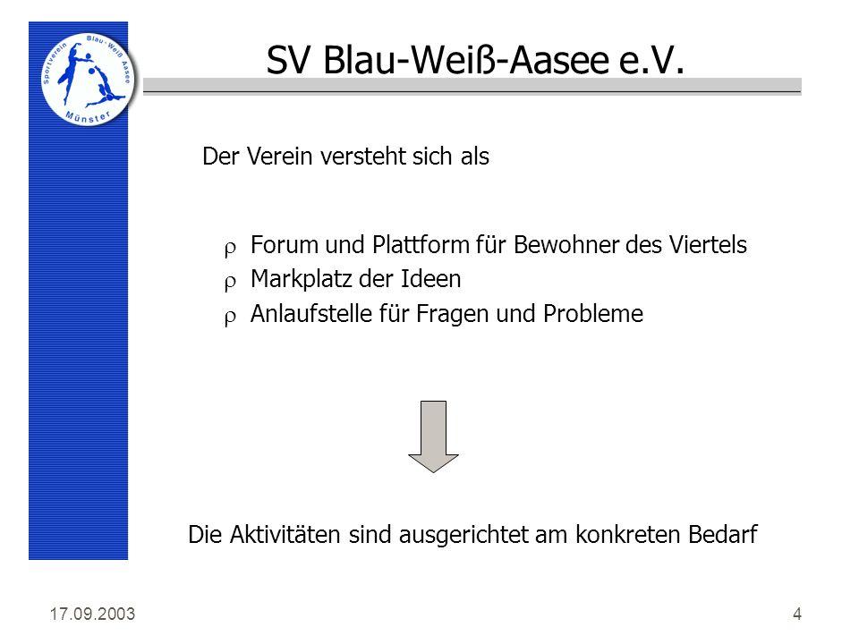17.09.20034 SV Blau-Weiß-Aasee e.V.