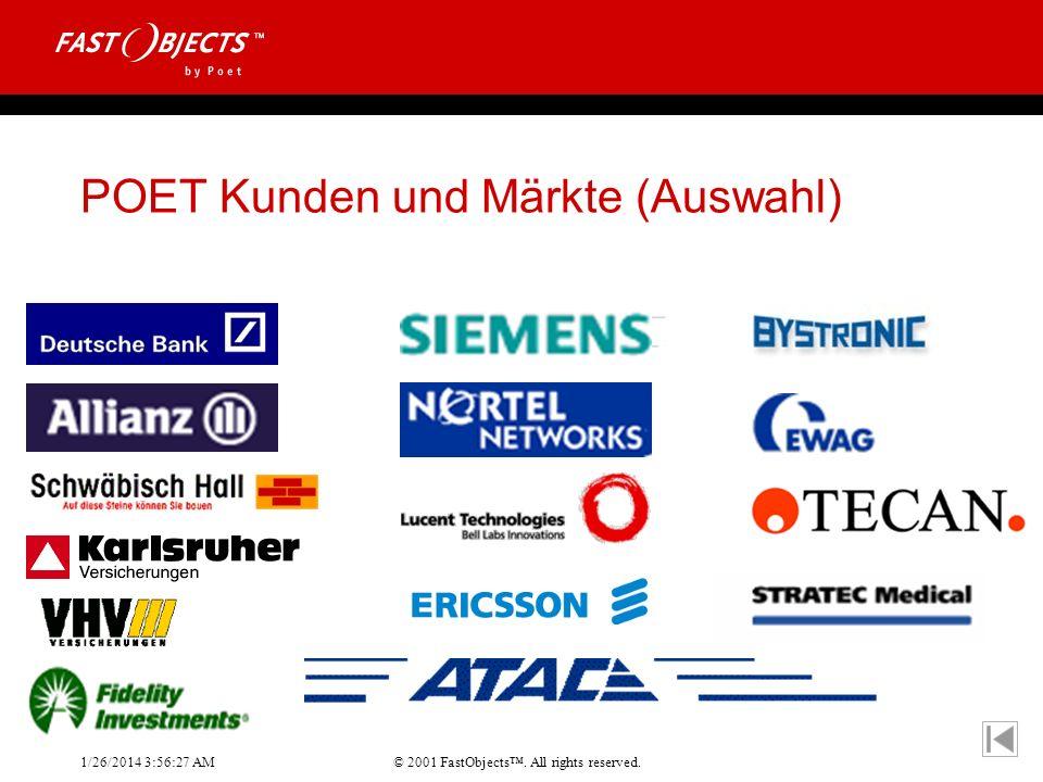 © 2001 FastObjects. All rights reserved. 1/26/2014 3:56:55 AM POET Kunden und Märkte (Auswahl)