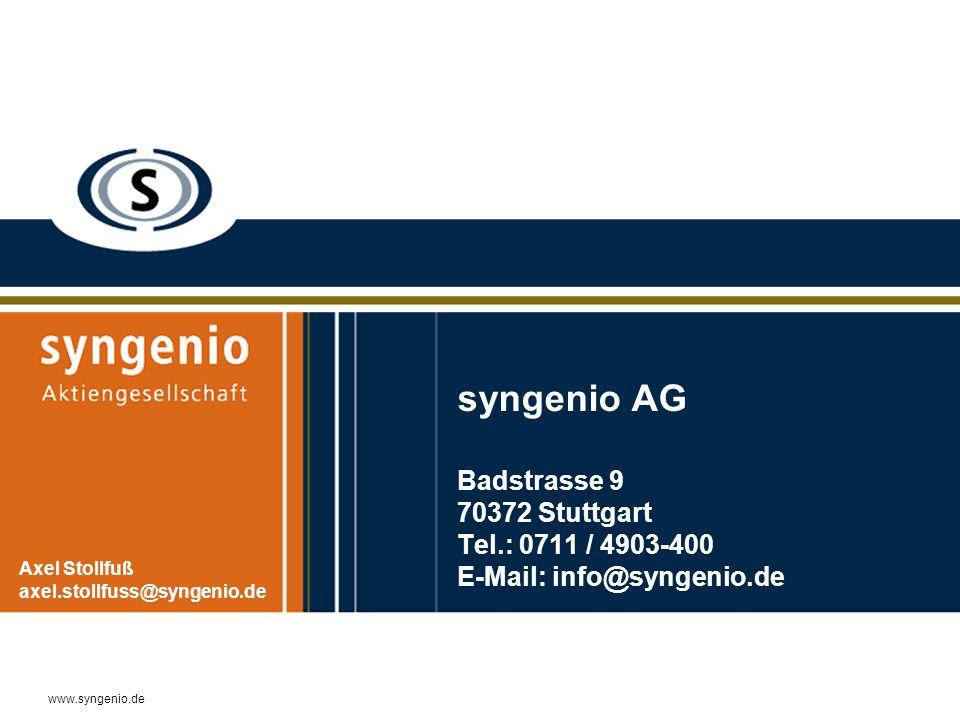 www.syngenio.de syngenio AG Badstrasse 9 70372 Stuttgart Tel.: 0711 / 4903-400 E-Mail: info@syngenio.de Axel Stollfuß axel.stollfuss@syngenio.de