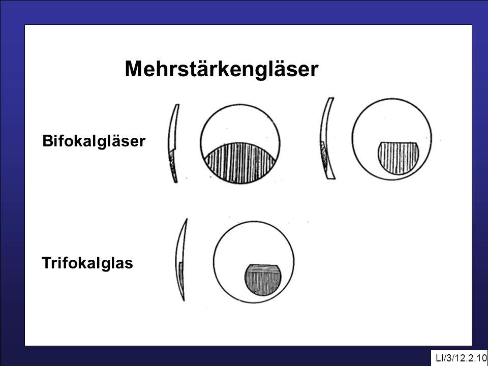 LI/3/12.2.10 Mehrstärkengläser Bifokalgläser Trifokalglas