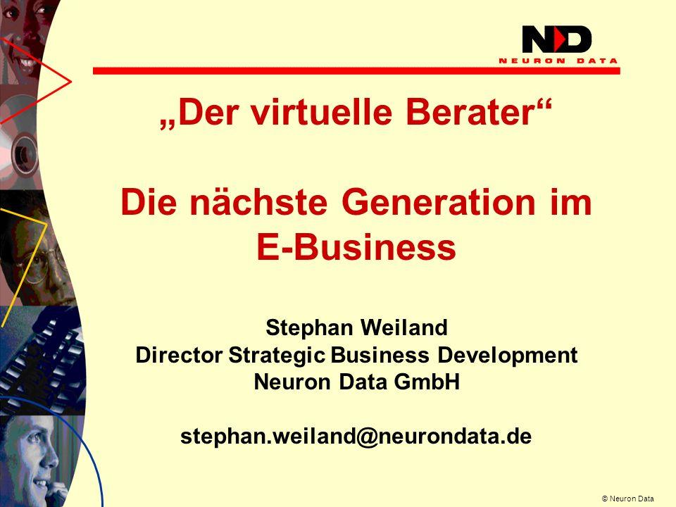 © Neuron Data Im Verkaufsgespräch greift der Verkäufer intuitiv auf Erfahrungen und Wissen (Produktkenntnisse, Vorschriften und Verfahren) zurück.
