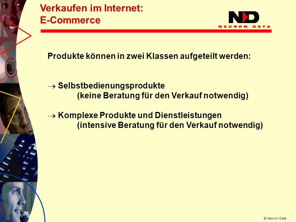 © Neuron Data Das Ergebnis: Auch komplexe Produkte und Dienstleistungen lassen sich erfolgreich über das Internet verkaufen.