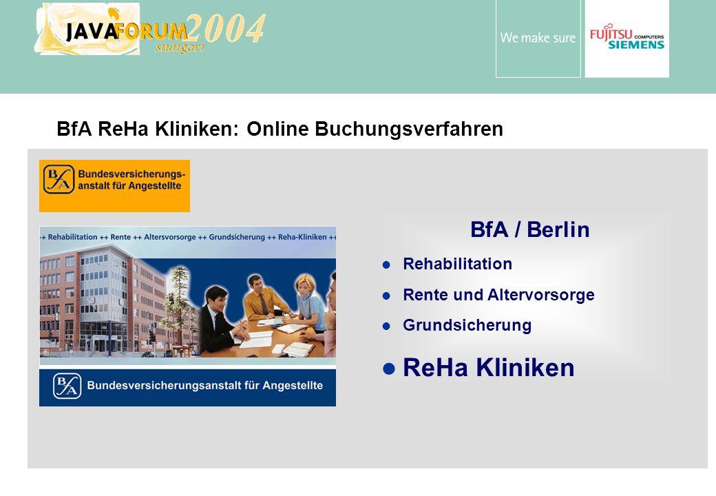 Anton Vorsamer BfA / Berlin Rehabilitation Rente und Altervorsorge Grundsicherung ReHa Kliniken BfA ReHa Kliniken: Online Buchungsverfahren