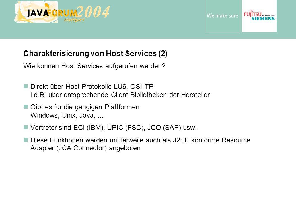 Anton Vorsamer Host Connectivity J2EE Application Server FSC / BS2000/OSD IBM / z/OS andere Unisys über OSI-TP