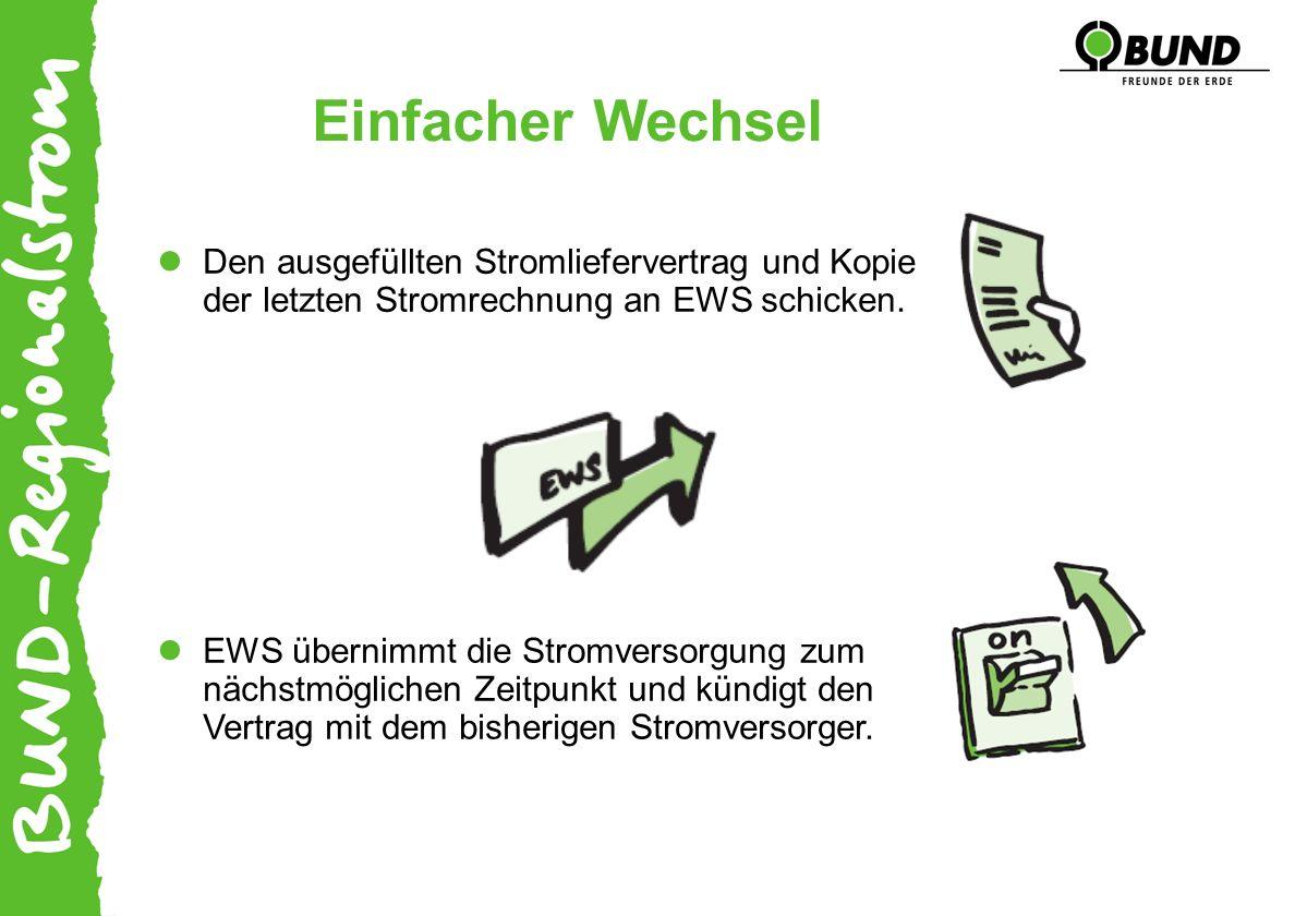Einfacher Wechsel EWS übernimmt die Stromversorgung zum nächstmöglichen Zeitpunkt und kündigt den Vertrag mit dem bisherigen Stromversorger.
