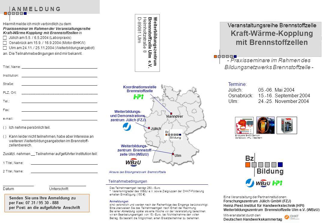 Das Teilnahmeentgelt beträgt 250,- Euro. * Vereinsmitglieder des WBzU e.V.
