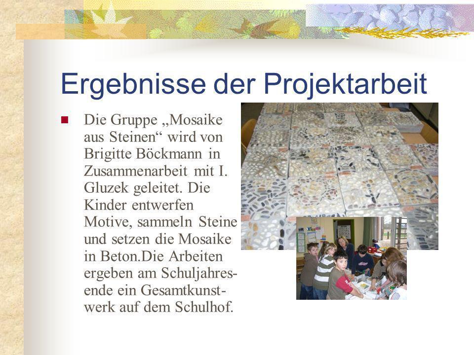 Die Gruppe Mosaike aus Steinen wird von Brigitte Böckmann in Zusammenarbeit mit I.