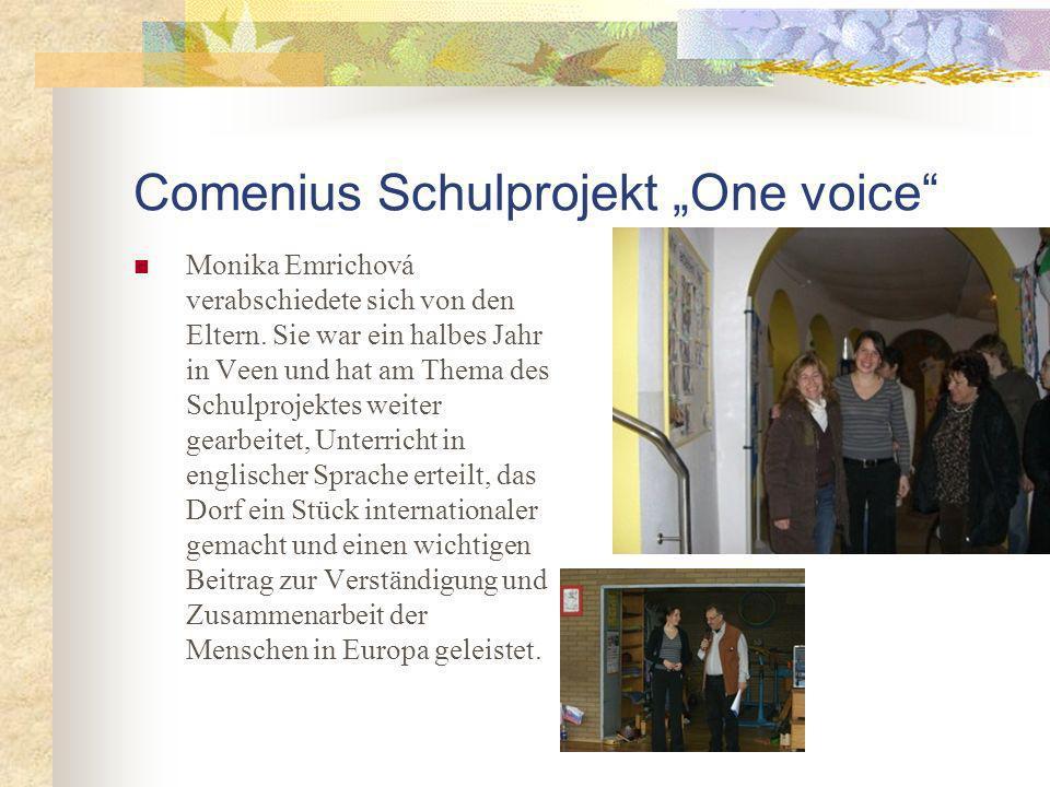 Comenius Schulprojekt One voice Monika Emrichová verabschiedete sich von den Eltern.