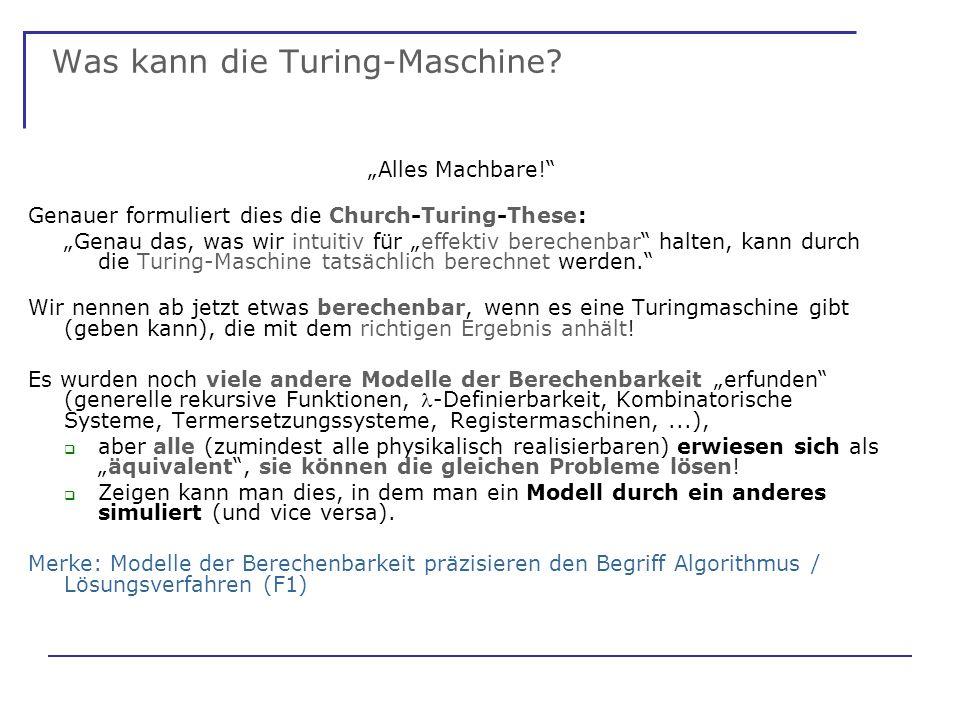 Was kann die Turing-Maschine. Alles Machbare.