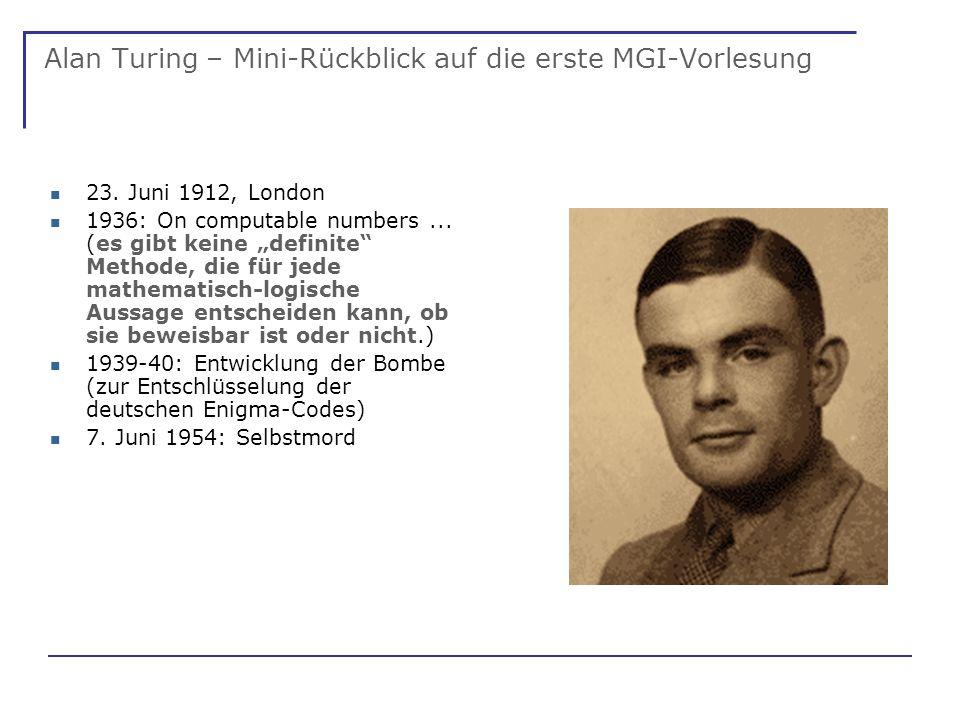 Alan Turing – Mini-Rückblick auf die erste MGI-Vorlesung 23.