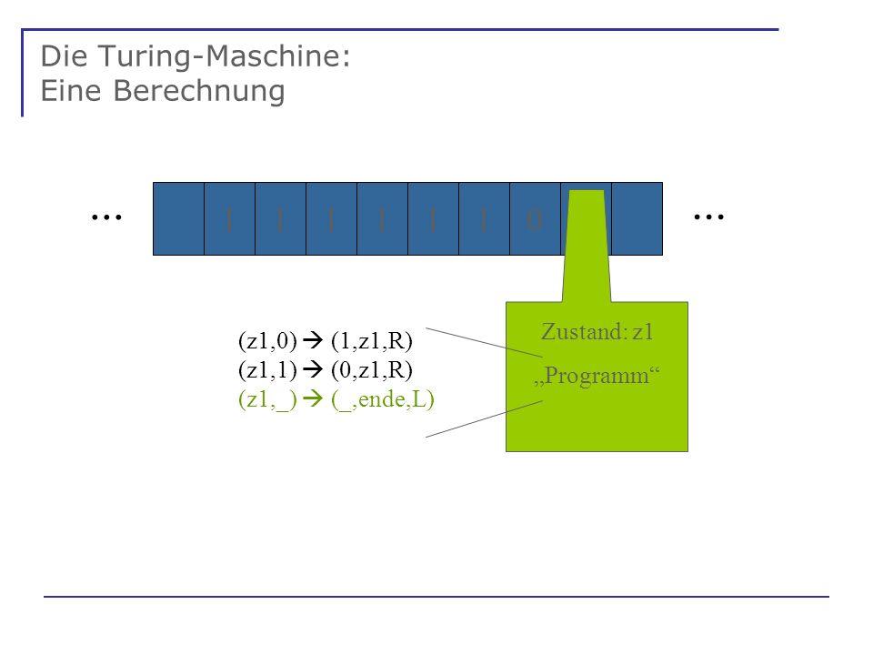 Die Turing-Maschine: Eine Berechnung...