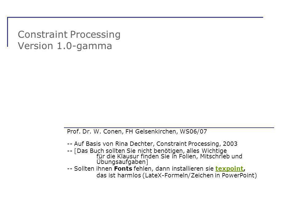 Constraint Processing Version 1.0-gamma Prof.Dr. W.