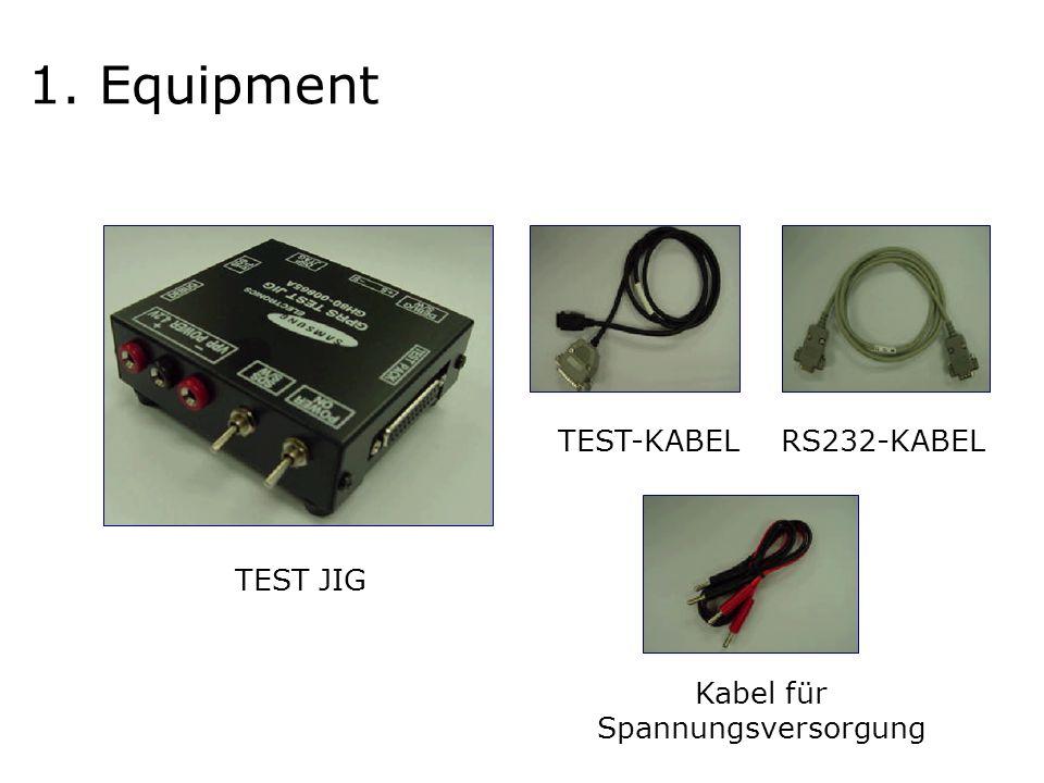 TEST JIG TEST-KABELRS232-KABEL Kabel für Spannungsversorgung 1. Equipment