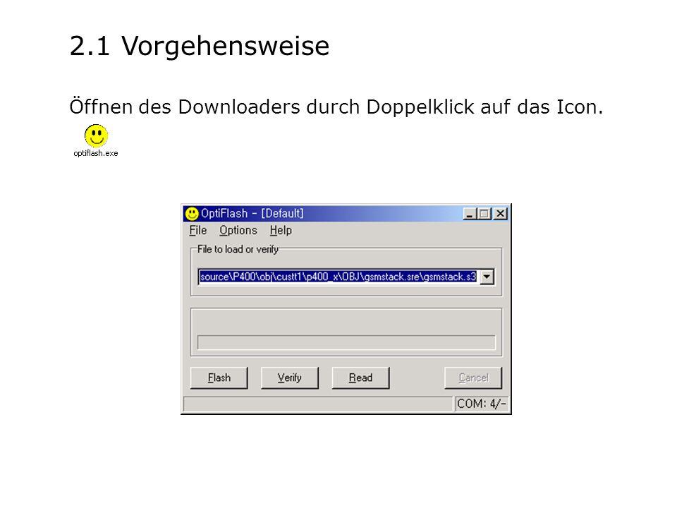 2.1 Vorgehensweise Öffnen des Downloaders durch Doppelklick auf das Icon.