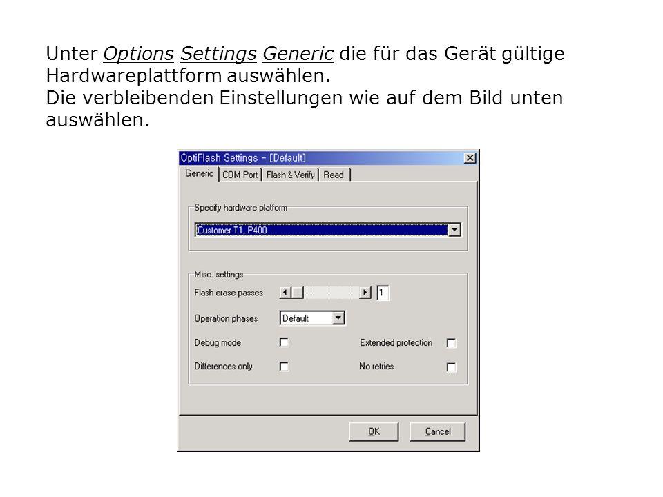 Unter Options Settings Generic die für das Gerät gültige Hardwareplattform auswählen.