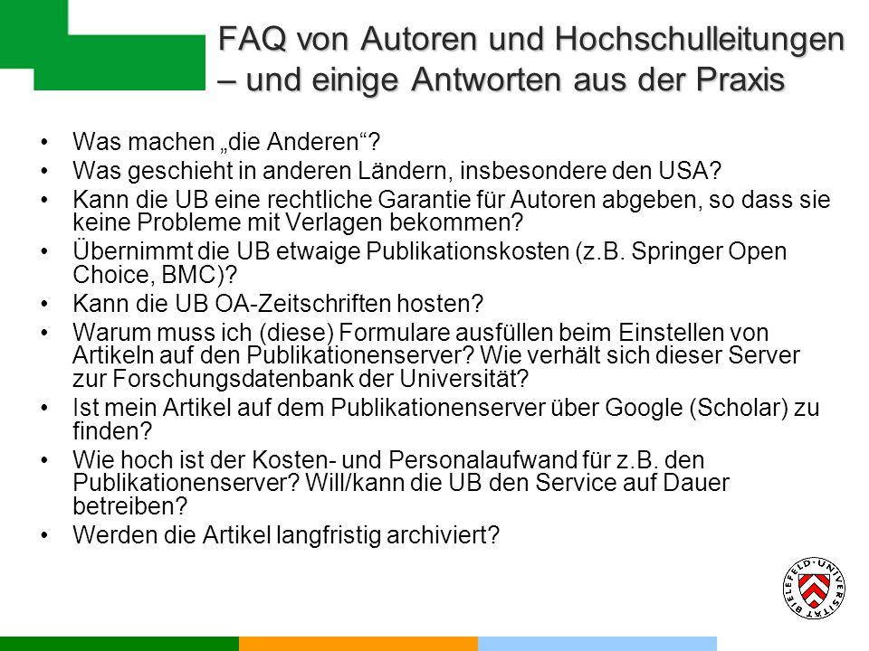 FAQ von Autoren und Hochschulleitungen – und einige Antworten aus der Praxis Was machen die Anderen.
