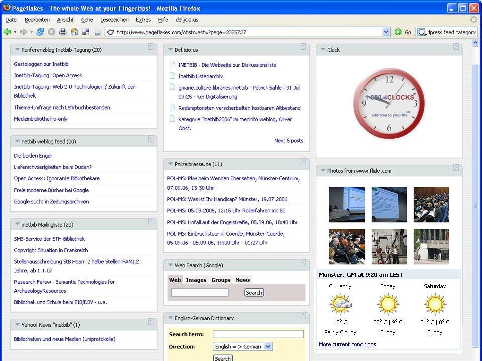 Inetbib-Tagung 2006, Münster 8.9.2006 23/25 Mit RSS ist es möglich, verschie- denste Quellen zu integrieren
