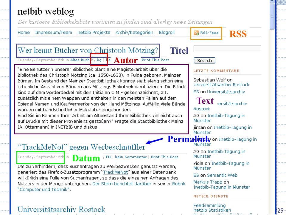 Inetbib-Tagung 2006, Münster 8.9.2006 3/25 Wie ist ein Blog aufgebaut.