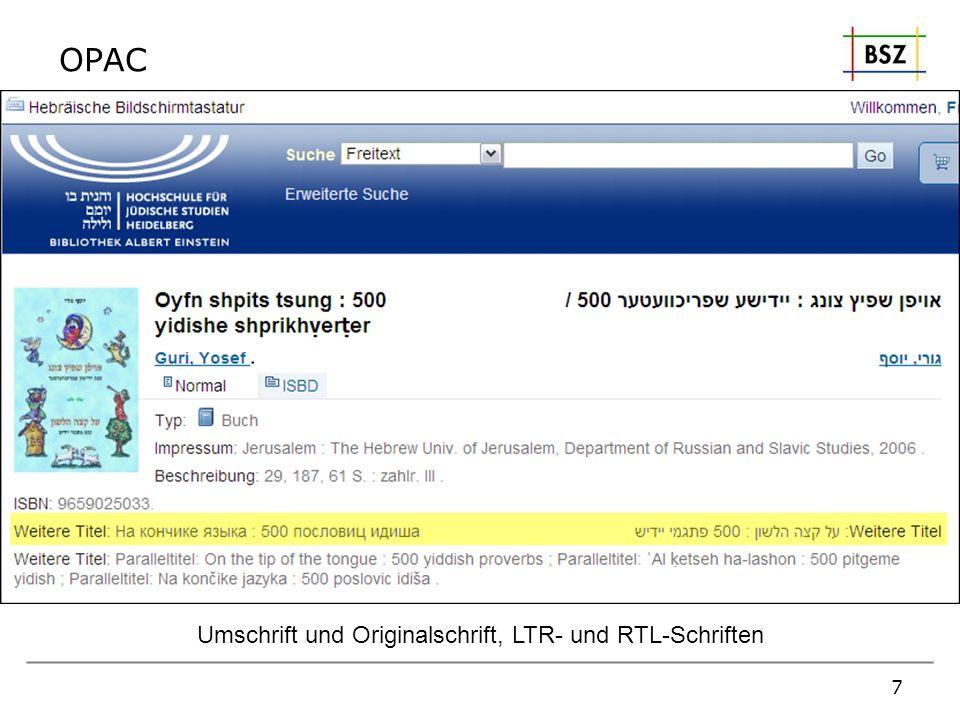 OPAC 7 Umschrift und Originalschrift, LTR- und RTL-Schriften