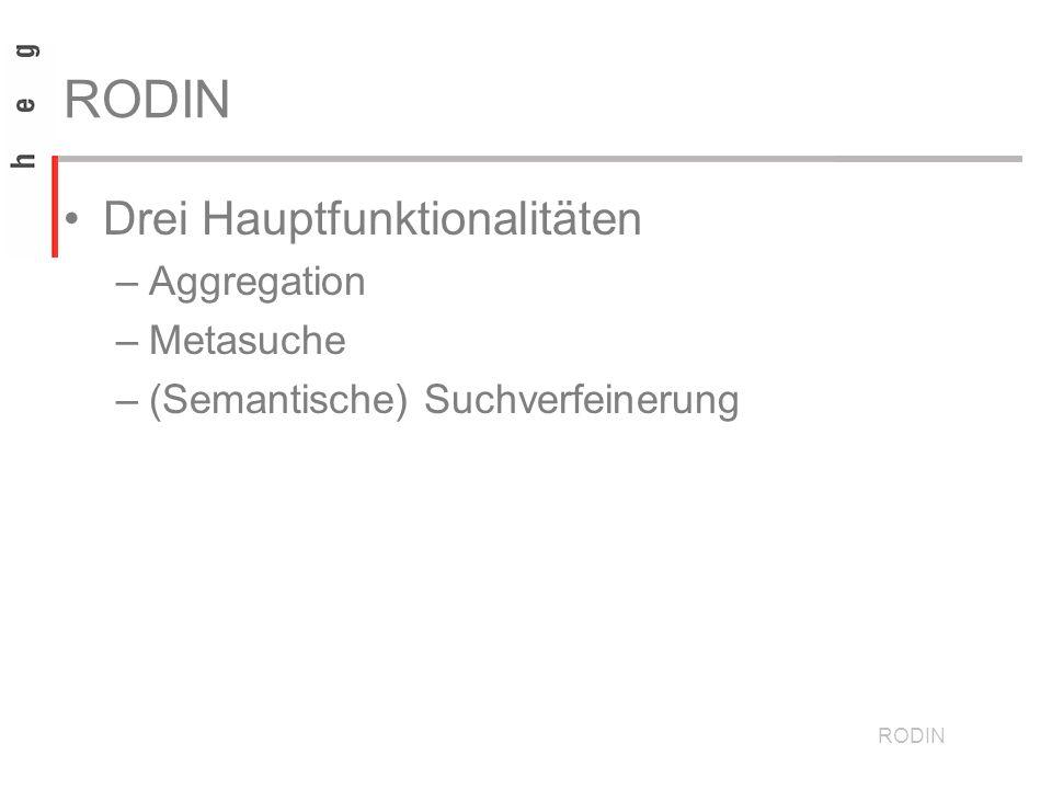Drei Hauptfunktionalitäten –Aggregation –Metasuche –(Semantische) Suchverfeinerung