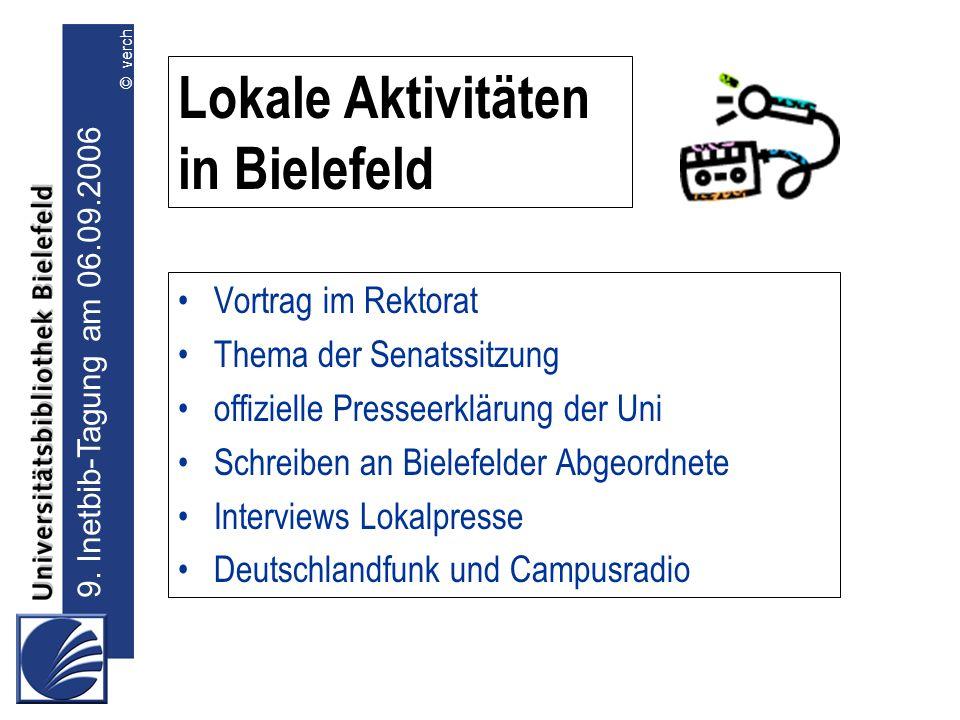 Lokale Aktivitäten in Bielefeld Vortrag im Rektorat Thema der Senatssitzung offizielle Presseerklärung der Uni Schreiben an Bielefelder Abgeordnete In