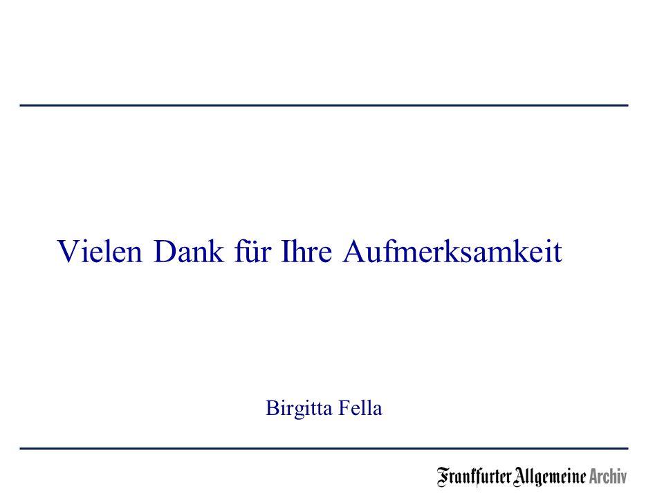 Vielen Dank für Ihre Aufmerksamkeit Birgitta Fella