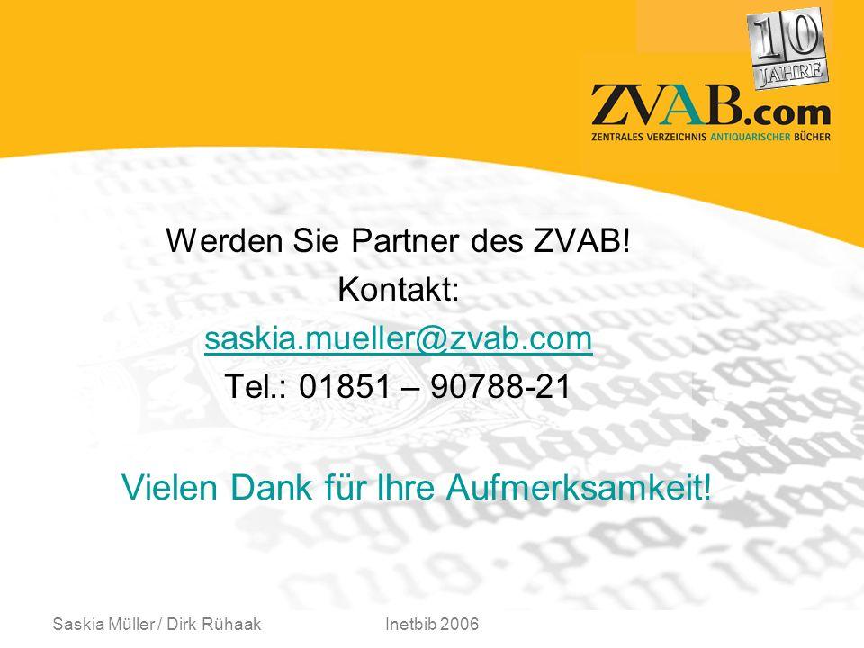 Saskia Müller / Dirk RühaakInetbib 2006 Werden Sie Partner des ZVAB.