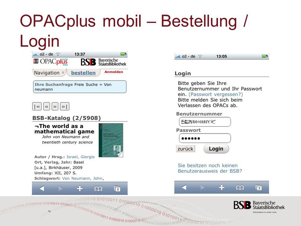 14 OPACplus mobil – Bestellung / Login 14