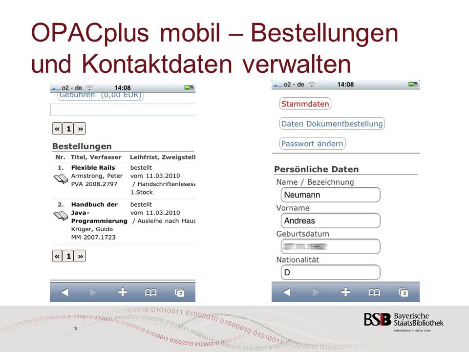 16 OPACplus mobil – Bestellungen und Kontaktdaten verwalten