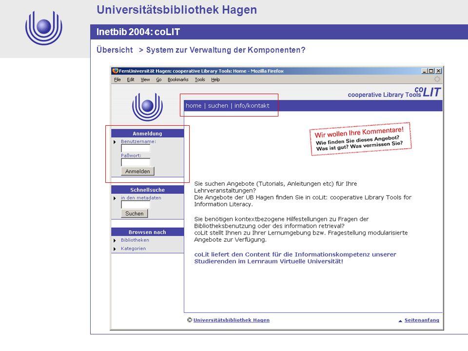 Universitätsbibliothek Hagen Inetbib 2004: coLIT Übersicht > System zur Verwaltung der Komponenten?