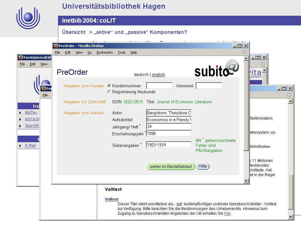 Universitätsbibliothek Hagen Inetbib 2004: coLIT erweiterbarer virtueller Semesterapparat (evita) Übersicht > aktive und passive Komponenten?