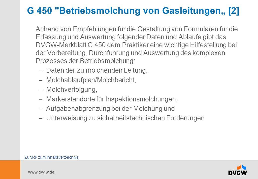 www.dvgw.de G 469 Entwurf Druckprüfverfahren Gastransport/Gasverteilung [1] Der Gelbdruck der überarbeiteten G 469 liegt nun vor.