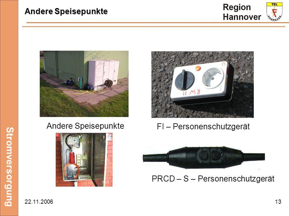 22.11.200613 Stromversorgung Andere Speisepunkte FI – Personenschutzgerät PRCD – S – Personenschutzgerät Andere Speisepunkte
