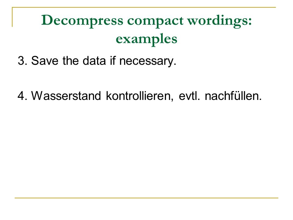 Decompress compact wordings: examples 3.Save the data if necessary.