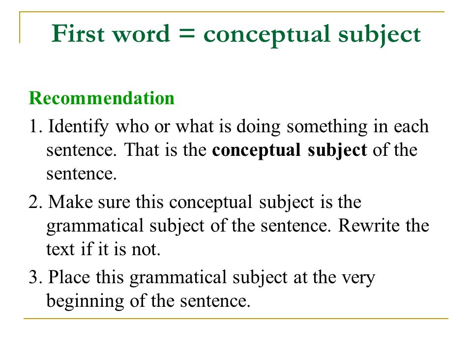 First word = conceptual subject Recommendation 1.