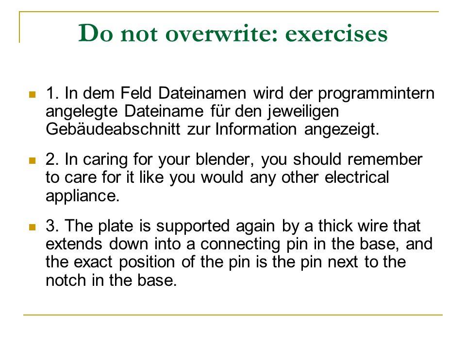 Do not overwrite: exercises 1. In dem Feld Dateinamen wird der programmintern angelegte Dateiname für den jeweiligen Gebäudeabschnitt zur Information