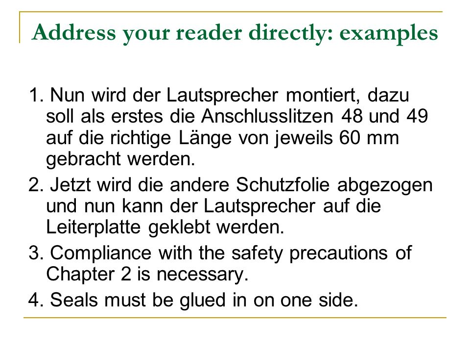 Address your reader directly: examples 1.