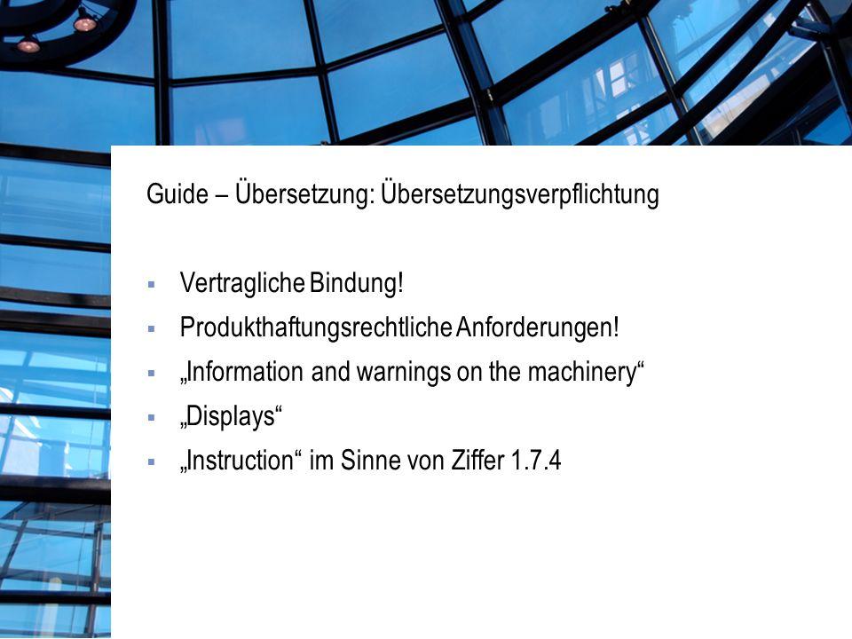 Guide – Übersetzung: Übersetzungsverpflichtung Vertragliche Bindung.