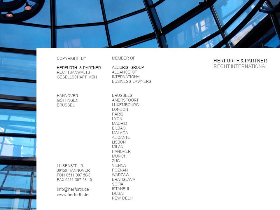 COPYRIGHT BY HERFURTH & PARTNER RECHTSANWALTS- GESELLSCHAFT MBH HANNOVER GÖTTINGEN BRÜSSEL LUISENSTR.