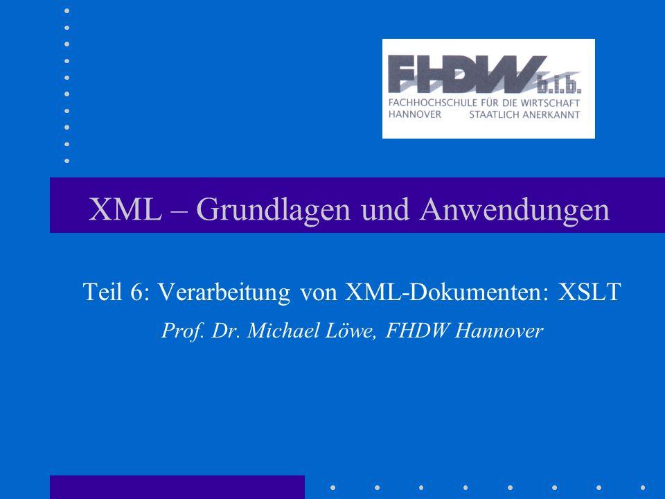 XML Grundlagen und Anwendungen2 Inhalt Motivation Verarbeitungsmodell: Visitor auf Composite Muster Kontrolle der Abarbeitung XSLT-Programmierung Zusammenfassung