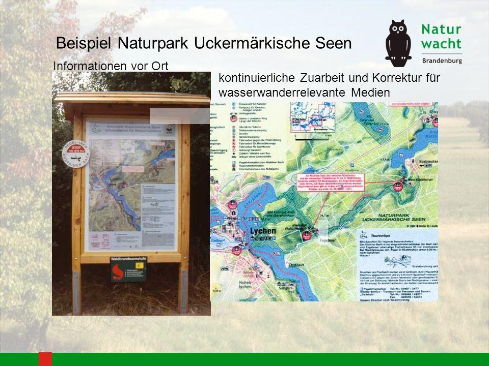 Beispiel Naturpark Uckermärkische Seen Informationen vor Ort kontinuierliche Zuarbeit und Korrektur für wasserwanderrelevante Medien