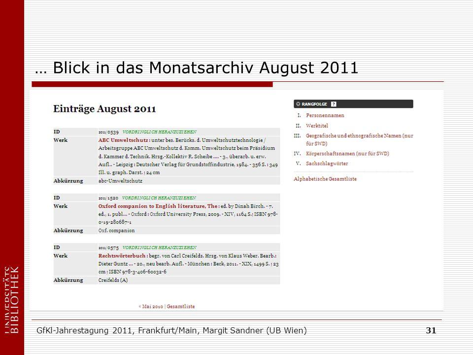 GfKl-Jahrestagung 2011, Frankfurt/Main, Margit Sandner (UB Wien)31 … Blick in das Monatsarchiv August 2011