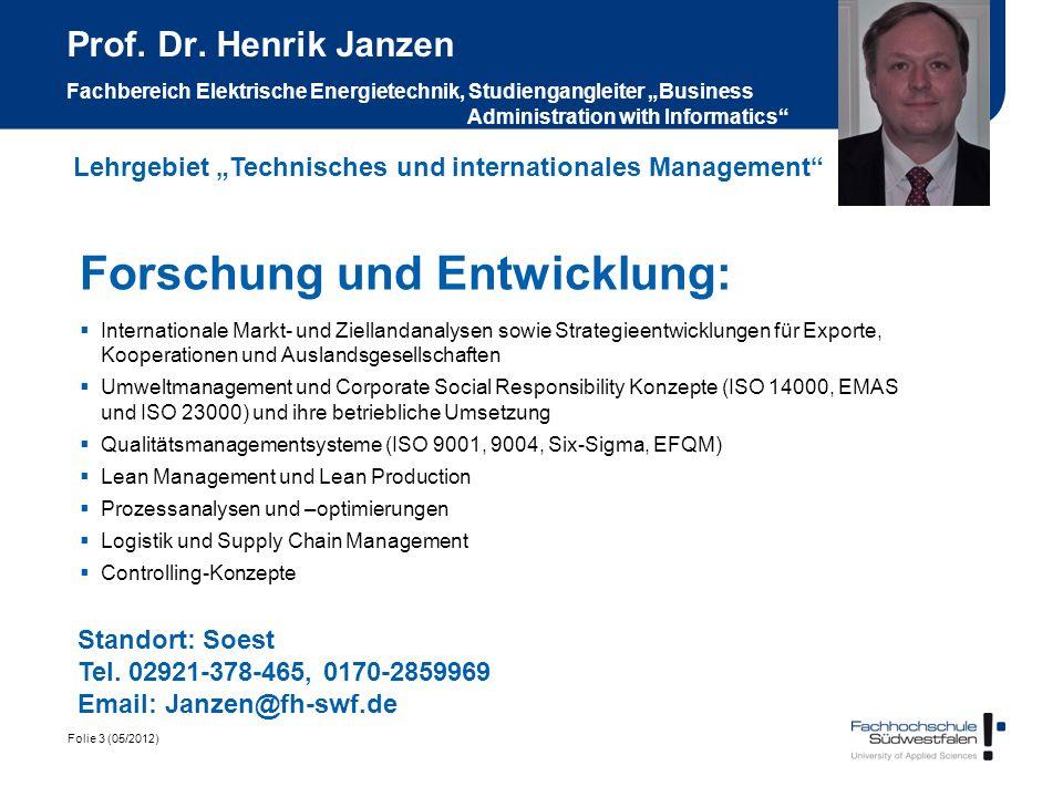 Folie 3 (05/2012) Prof. Dr. Henrik Janzen Fachbereich Elektrische Energietechnik, Studiengangleiter Business Administration with Informatics Forschung