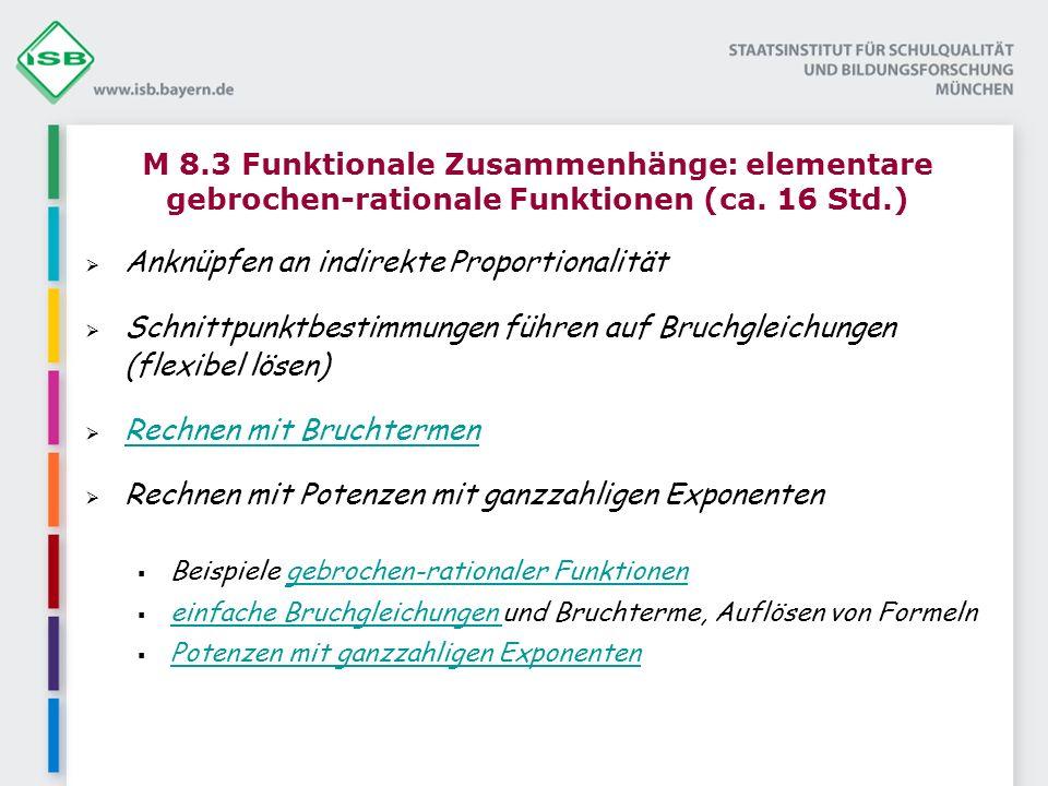 M 8.3 Funktionale Zusammenhänge: elementare gebrochen-rationale Funktionen (ca.